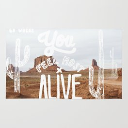 Go Where You Feel Most Alive Rug