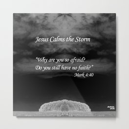Faith Religious Art--- Jesus Calms the Storm--- Bible Scripture Mark 4: 35-41 By Saribelle Rodriguez Metal Print