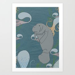 I'd like to be a manatee. In an octopus' garden in the shade Art Print