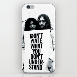 DON'T HATE WHAT YOU DON'T UNDERSTAND  iPhone Skin