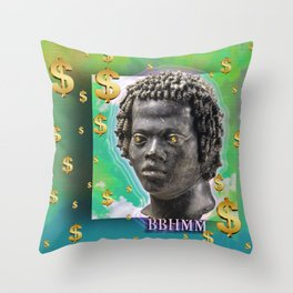 bitch better have my money Throw Pillow