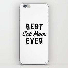 Best Cat Mom Ever iPhone Skin