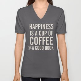 Happiness is a cup of coffee and a good book, vintage typography illustration, for libraries, pub Unisex V-Neck