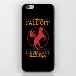 Dismount With Style iPhone Skin