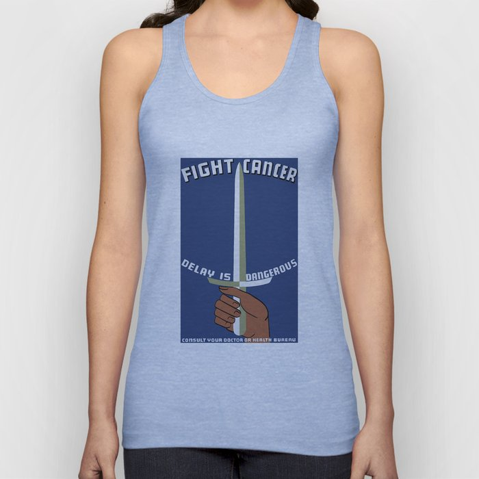 Fight Cancer - Delay Is Dangerous Unisex Tank Top