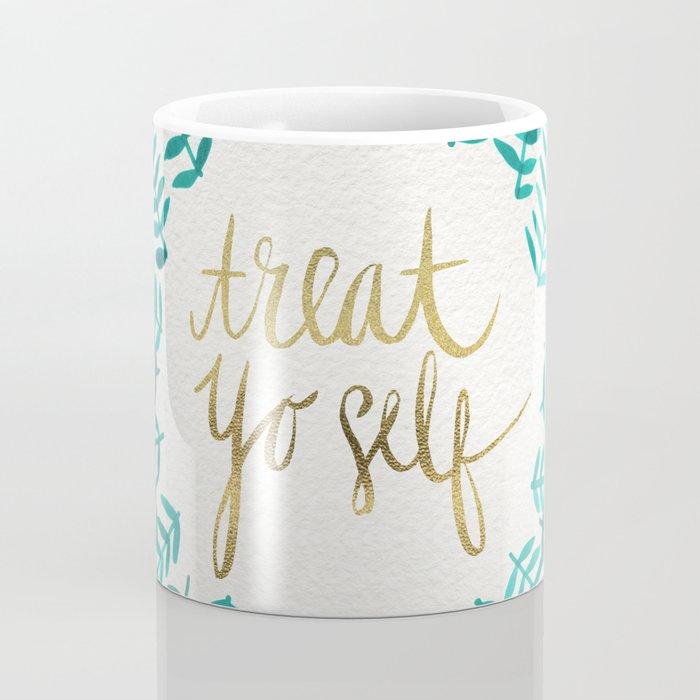 Treat Yo Self – Gold & Turquoise Coffee Mug