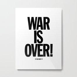 War Is Over - If You Want It -  John Lenon & Yoko Ono Poster Metal Print
