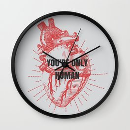 You're Only Human  Wall Clock