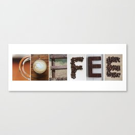 COFFEE Strong photo letter art typography Canvas Print