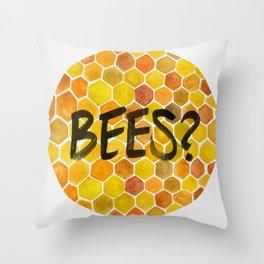 BEES? Throw Pillow