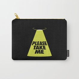 Please Take Me Carry-All Pouch