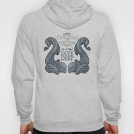 Dive Deep - Silver Dolphins Hoody