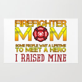 Thin Red Line Firefighter Mom Fireman Professional Firefighter Hero I Raised Mine Rug