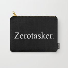 Zerotasker Carry-All Pouch