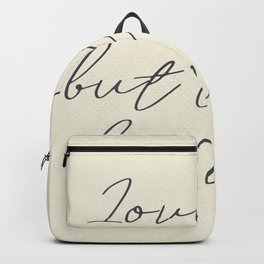 Love her, but leave her wild, handwritten Atticus poem illustration, girls book typography, women Backpack