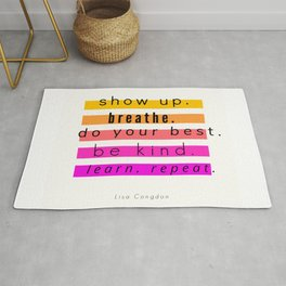 Show Up Motivational Quote Rug
