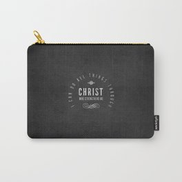 I Can Do All Things Through Christ - Philippians 4:13 Carry-All Pouch