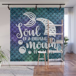 Soul Of A Mermaid, Mouth Of A Sailor Wall Mural