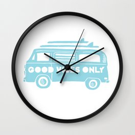 Good Vibes Only retro surfing Camper Van Wall Clock