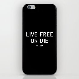 Live Free or Die - NH, USA (Black Motto) iPhone Skin
