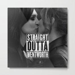 Straight Outta Wentworth Metal Print