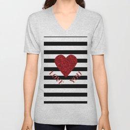LOVE YOU Valentine print. Red glitter heart and black stripes congratulation card Unisex V-Neck