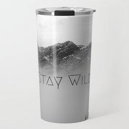 Stay Wild Travel Mug