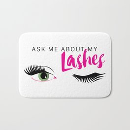 Ask Me About My Lashes - Green Eyes Bath Mat