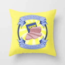 The Spam of Enlightenment Throw Pillow