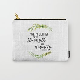 She is Clothed with Strength and Dignity (Proverbs) Carry-All Pouch