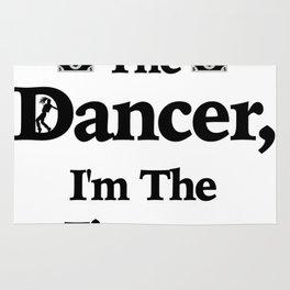 I'm Not The Dancer Dad Parent Dancer Rug