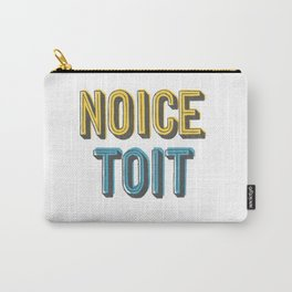 Noice Toit Carry-All Pouch