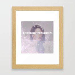 I Believe In The Person I Want To Become Framed Art Print
