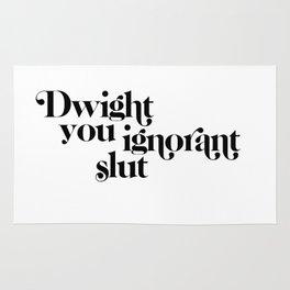 dwight you ignorant slut Rug