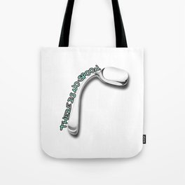 There is no Spoon. Tote Bag