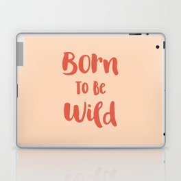 Born To Be Wild (Peach and Red) Laptop & iPad Skin