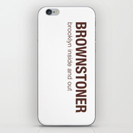 Brownstoner Logo - Brooklyn inside and out iPhone Skin