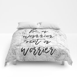 Be A Warrior Not A Worrier Comforters