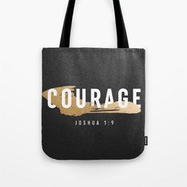 Courage Joshua 1:9 (Faux Gold Foil) Tote Bag