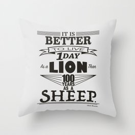 One Day as a Lion Throw Pillow