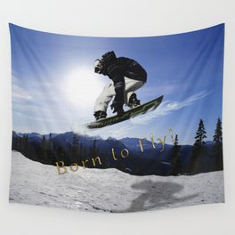 Born To Fly Snowboarder & Mountains Wall Tapestry