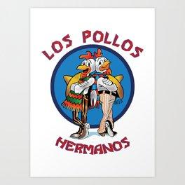 Los Pollos Hermanos Art Print