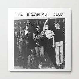 The breakfast club Metal Print
