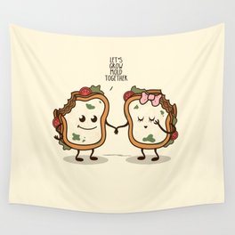 Let's Grow Mold Together Wall Tapestry