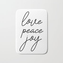 Love Peace Joy, Inspirational Quote, Love Quote, Christmas Quote, Gift Idea Bath Mat