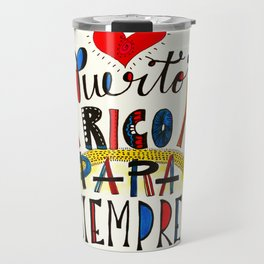 Puerto Rico Para Siempre Travel Mug