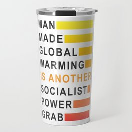 Socialist Power Grab Travel Mug