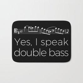 Yes, I speak double bass Bath Mat