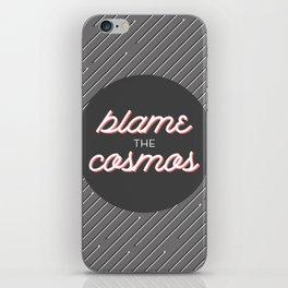 Blame the Cosmos iPhone Skin