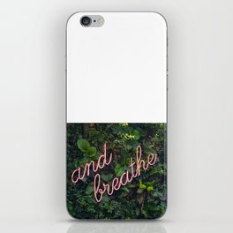 And breathe iPhone Skin